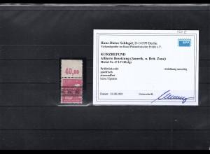 All. Besetzung, Mi, Nr. 47 I P OR dgz. Postfrisch, KB. SchlegelBPP.