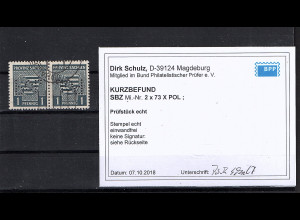 SBZ.,Provin Sachsen Mi-Nr. 2 x 73 gestempelt mit POL, KB. SchuldBPP.