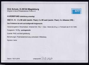 SBZ,Mi-Nr.2 x 86 wbA, 2 x 85 waA und 4 x 4Aawaz, Befund SchulzBPP.